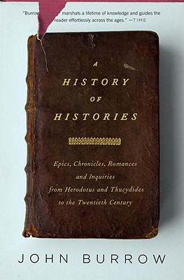 A History of Histories By Burrow, John